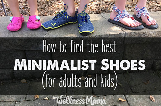 How to Find the Best Minimalist Shoes (for Adults and Kids) | Wellness Mama