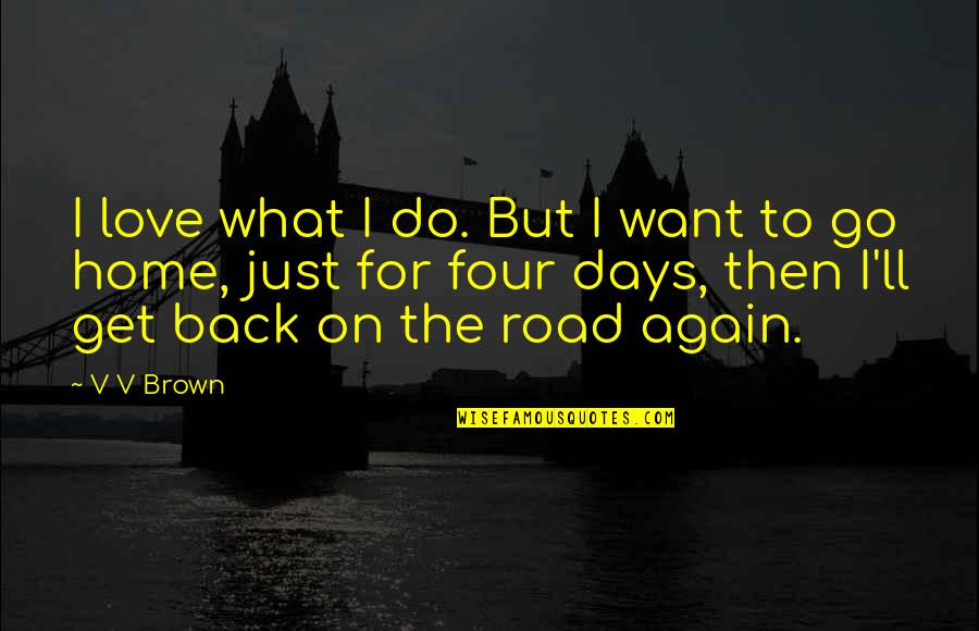 Want To Go Home Quotes Top 67 Famous Quotes About Want To Go Home