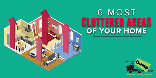 [Infographic] Combat The 6 Most Cluttered Areas Of Your Home