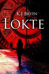 Lokte by K.J. Bryen
