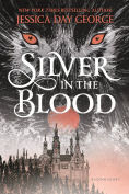 Title: Silver in the Blood, Author: Jessica Day George