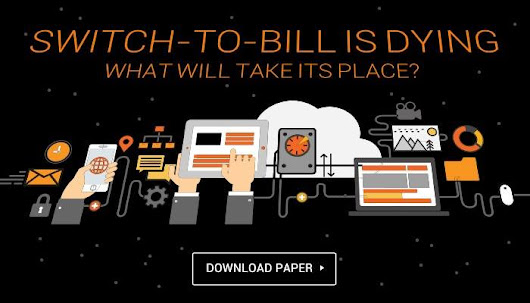 Switch to Bill Is Dying; What Will Take Its Place?