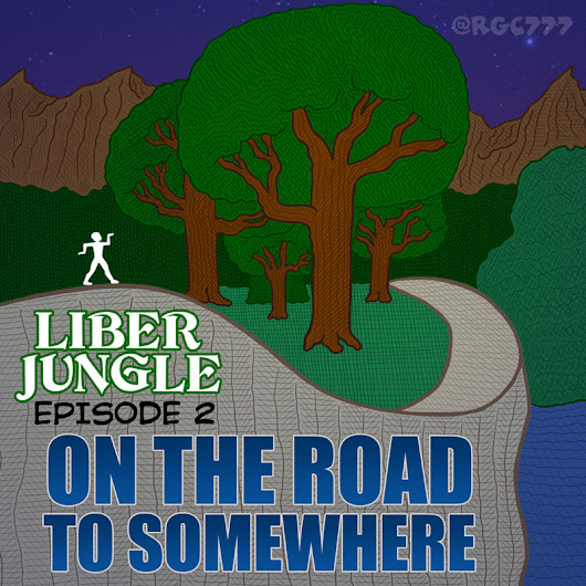 "LIBER JUNGLE - EP. 02 ""On the Road to Somewhere"" - WEIRDOVERSE"
