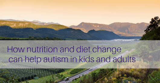 Study Proves Nutrition and Diet Can Improve Autism | ACN Latitudes