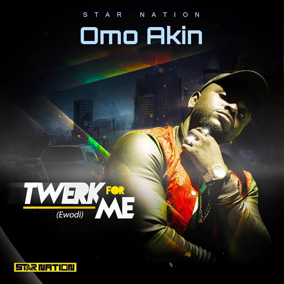 OmoAkin Twerk For Me