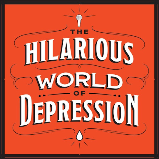 The Hilarious World of Depression by American Public Media on Apple Podcasts
