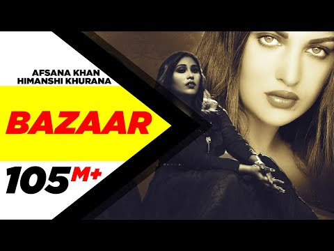 Bazaar (Full Video)  Afsana Khan Ft Himanshi Khurana   Yuvraj Hans   Gold Boy   New Punjabi Song2020