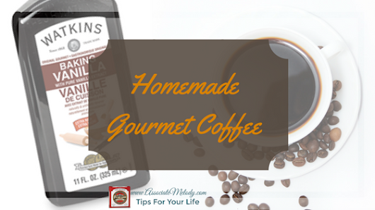 Homemade Gourmet Flavored Coffee | Tips For Your Life