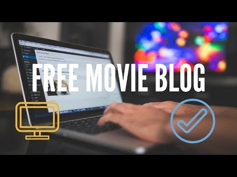 How to make free movie blog easily ? Explained
