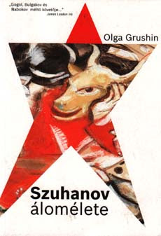 Olga Grushin, Szuhanov álomélete, 2008
