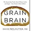 Grain Brain by David Perlmutter, MD - Dogberry Patch