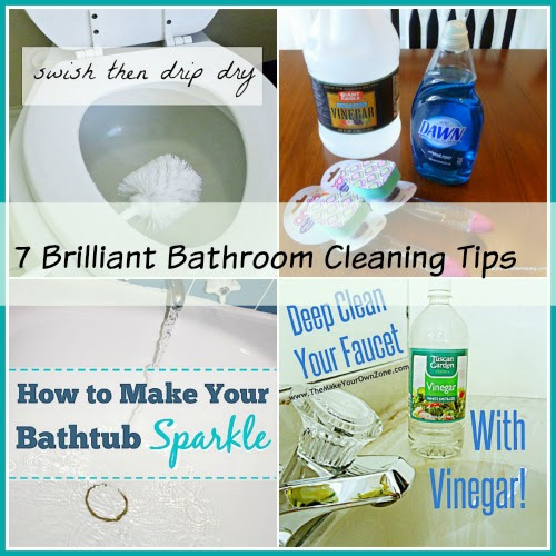 7 Brilliant Bathroom Cleaning Tips