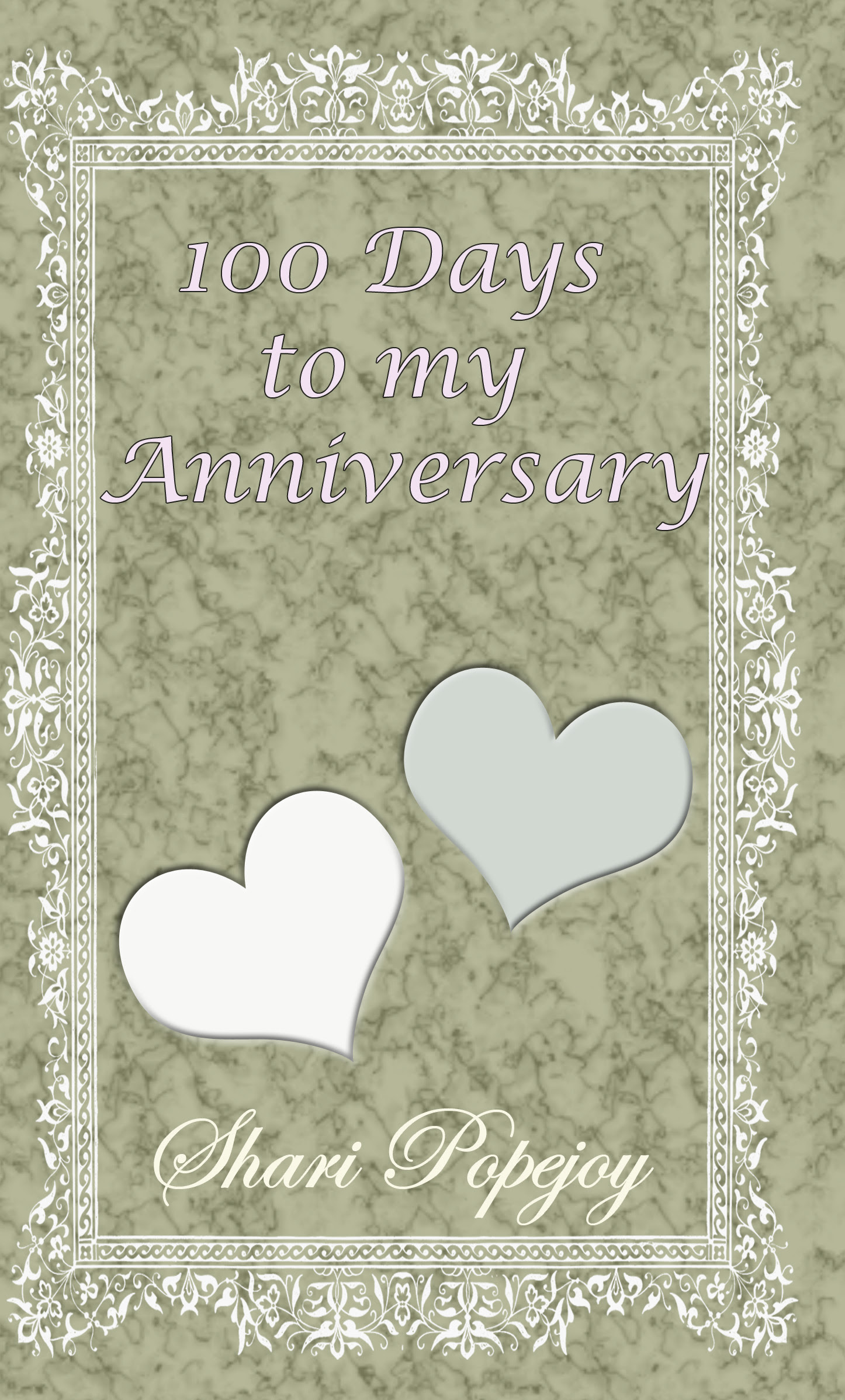 You Can Now Download A Copy Of 100 Days To My Anniversary Won