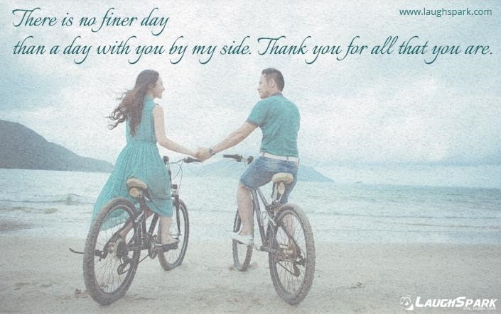 No Finer Day Than A Day With You Love Quotes For Her From The Heart