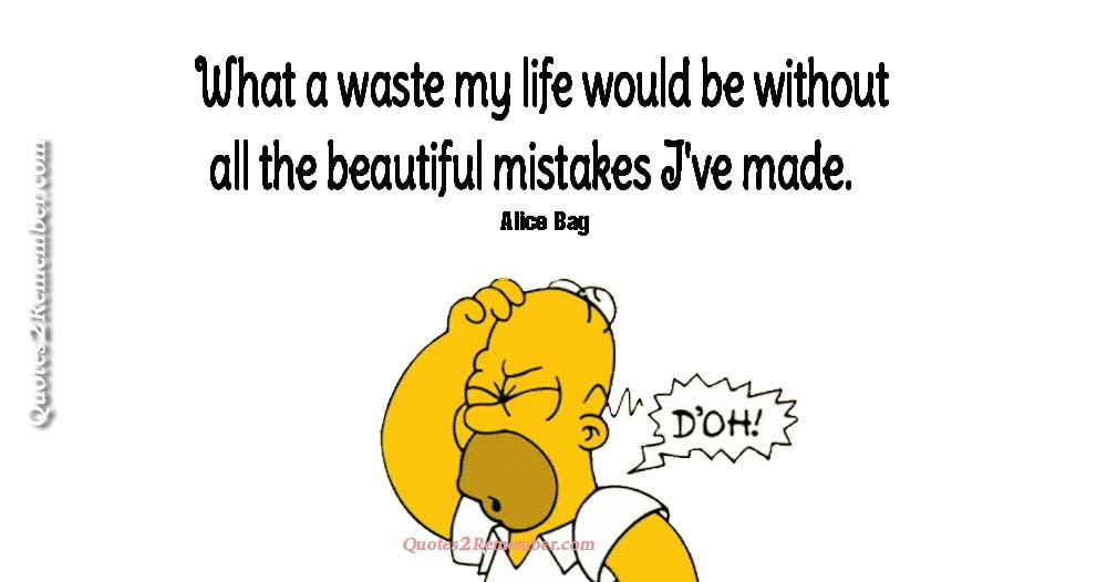 What A Waste My Life Quotes 2 Remember