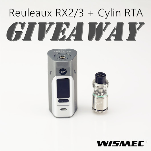 Reuleaux RX2/3 and Cylin RTA Giveaway