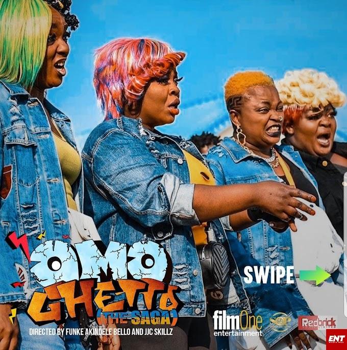 Omo Ghetto [The Saga] Full Movie