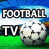 football tv hd  apks  livefootballtvhd