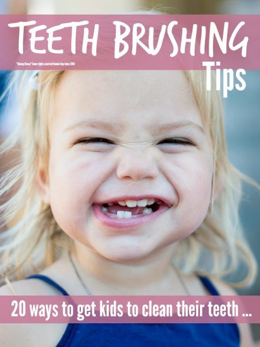 Kids Teeth Brushing Tips - Mums Make Lists