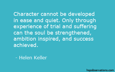 A Quote About Trials And Tribulations Hsp Observations