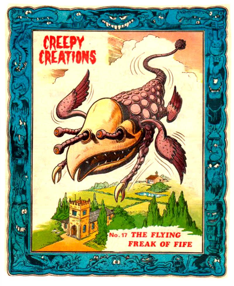 Creepy Creations No.17 - The Flying Freak of Fife