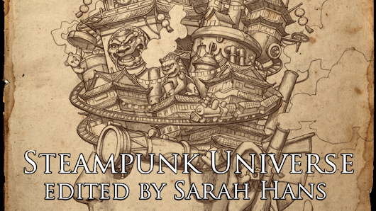 Steampunk Universe: A fully diverse steampunk anthology