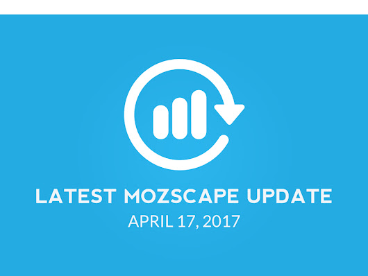 Everything You Need To Know About Latest Moz Update April 17 2017 - Megrisoft.co.uk