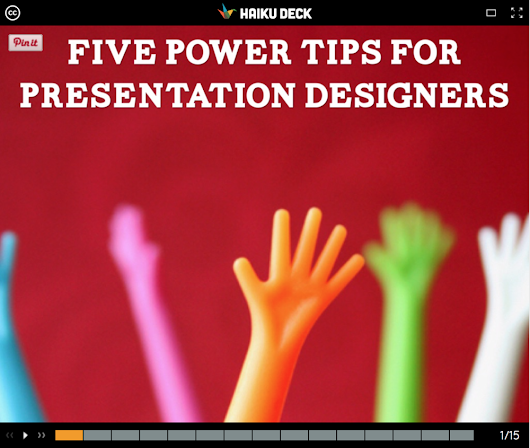 Five Power Tips for Presentation Designers