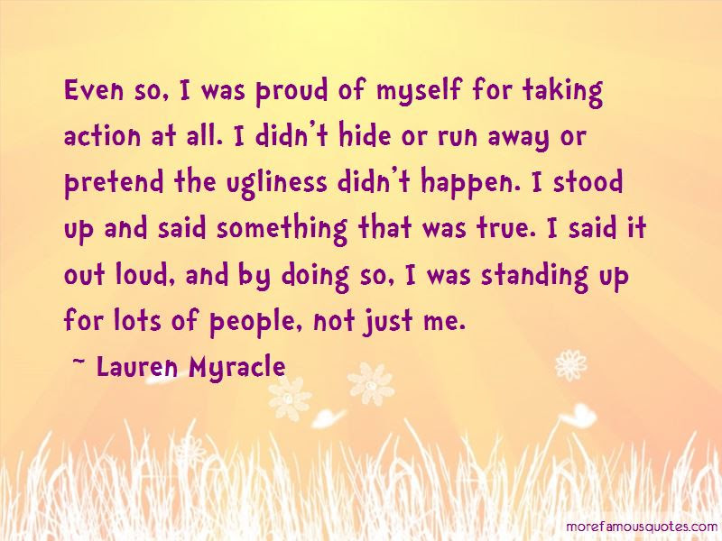 Im Not Proud Of Myself Quotes Top 49 Quotes About Im Not Proud Of