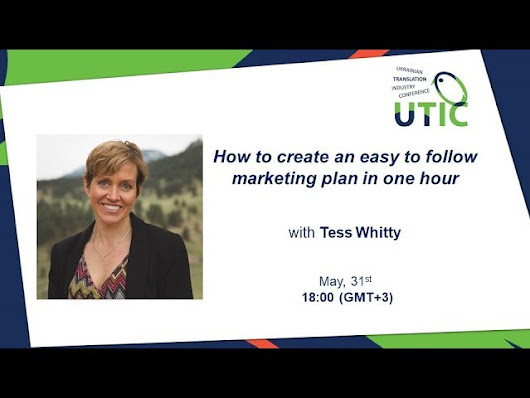 How to create an easy to follow marketing plan in one hour. UTIC Webinar-2018