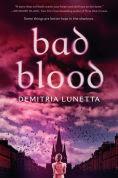 Title: Bad Blood, Author: Demitria Lunetta
