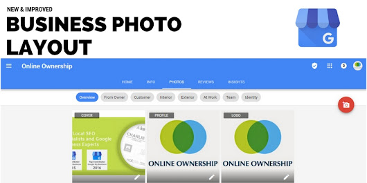 Google Business Pages New Photo Layout & Manage Photos - Online Ownership