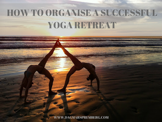 How To Organise A Successful Yoga Retreat