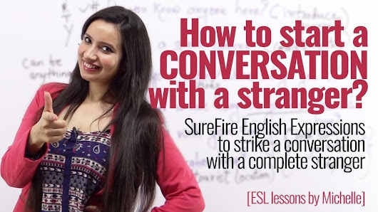 How to start a conversation with strangers? English phrases to speak English with confidence. | Ressources pour apprendre l'anglais tous niveaux