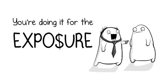 You're doing it for the EXPOSURE - The Oatmeal