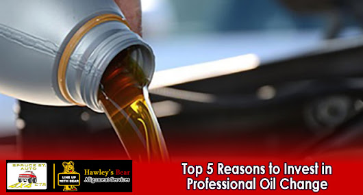 Top 5 Reasons to Invest in Professional Oil Change
