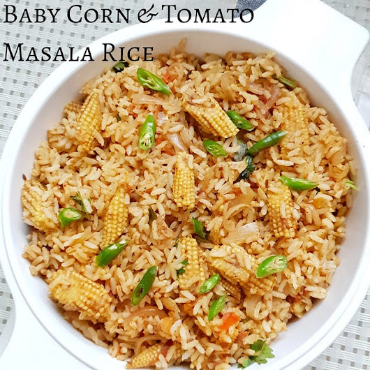 Baby Corn and Tomato Masala Rice | Baby corn and Tomato Masala Bath | Rice recipes - Learning-to-cook