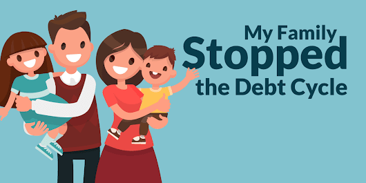 How My Family Stopped the Debt Cycle: Paying off $35,000 in 4 years