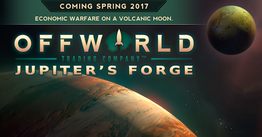New Jupiter's Forge Expansion for Offworld Trading Company Arrives this Spring!