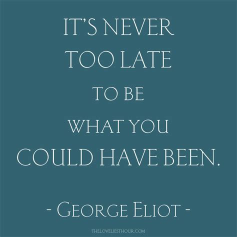 HD Exclusive Its Never Too Late Love Quotes