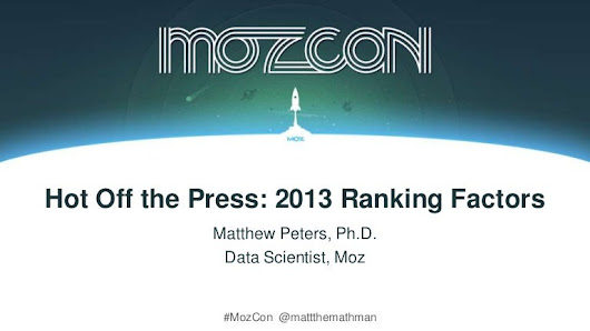 Moz 2013 Ranking Factors - Matt Peters MozCon