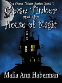 Chase Tinker and the House of Magic (The Chase Tinker Series, Book 1)