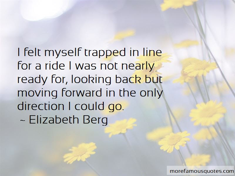 Quotes About Looking Back And Moving Forward Top 5 Looking Back And