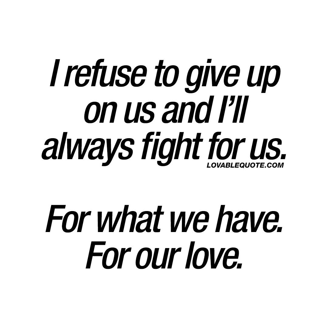 Fighting For Love Quotes | Fresh Fighting For Love Quotes Images Thousands Of Inspiration