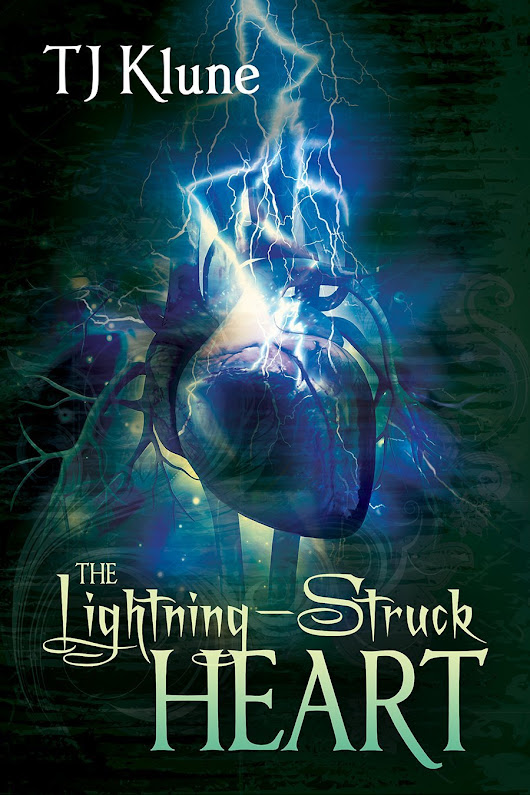 "My Top 10 Books of 2015 - #8: ""The Lightning-Struck Heart"" TJ Klune 