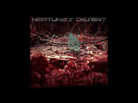 [Videotheque] Neptune's Desert - Goderniant
