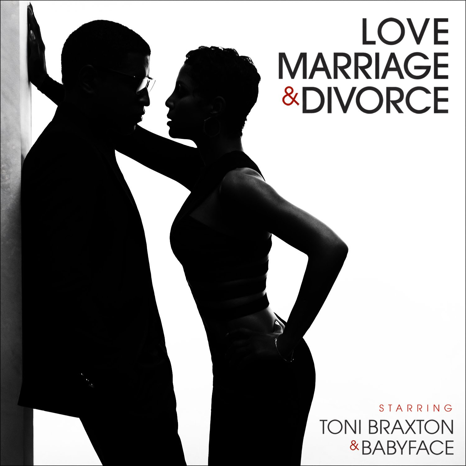 Love, Marriage, and Divorce - Toni Braxton and Babyface