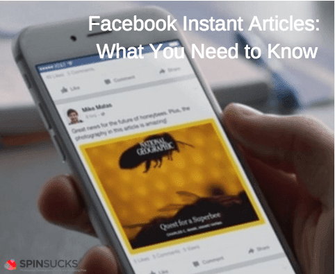 Facebook Instant Articles: Why Should I Care?
