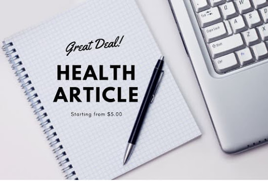 oyonhdblog : I will write a health article for $10 on www.fiverr.com