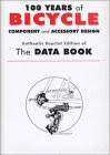 100 Years Of Bicycle Component And Accessory Design: The Data Book (Cycling Resources) (Cycling Resources)